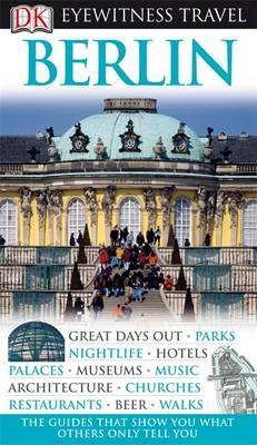DK Eyewitness Berlin - DK Publishing, and Omilanowska, Malgorzata
