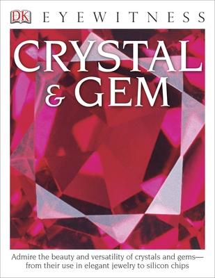 DK Eyewitness Books: Crystal & Gem - Symes, R F, Dr.