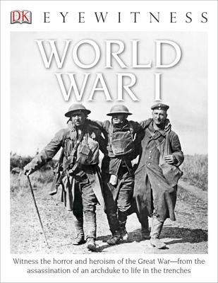 DK Eyewitness Books: World War I - Adams, Simon, Dr.
