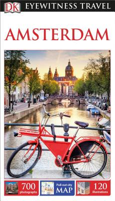 DK Eyewitness Travel Guide Amsterdam - Dk Travel