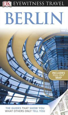 DK Eyewitness Travel Guide: Berlin - Omilanowska, Malgorzata