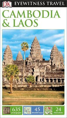 DK Eyewitness Travel Guide Cambodia and Laos - DK Publishing