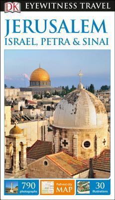 DK Eyewitness Travel Guide Jerusalem, Israel, Petra and Sinai - Dk Travel