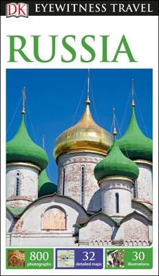 DK Eyewitness Travel Guide: Russia - DK