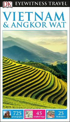 DK Eyewitness Travel Guide Vietnam and Angkor Wat - DK