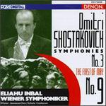 Dmitri Shostakovich: Symphonies No. 3 The First of May, No. 9