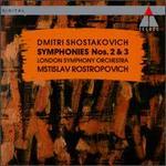 Dmitri Shostakovich: Symphonies Nos. 2 & 3