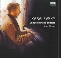 Dmitry Kabalevsky: Complete Piano Sonatas - Artur Pizarro (piano)