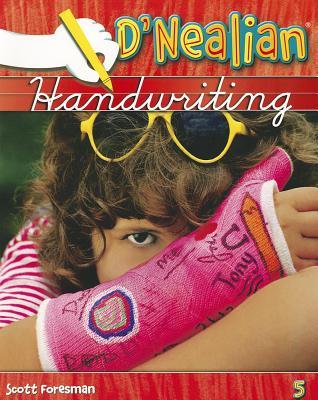 D'Nealian Handwriting 5 - Pearson Scott Foresman, and Thurber, Donald N