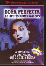 Doña Perfecta - Alejandro Galindo