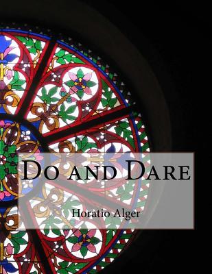 Do and Dare - Alger, Horatio