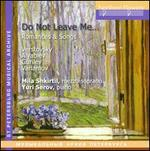 Do Not leave Me: Romance & Songs