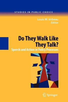 Do They Walk Like They Talk?: Speech and Action in Policy Processes - Imbeau, Louis M (Editor)