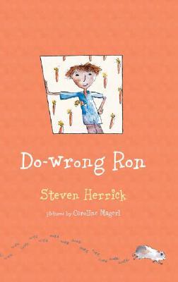 Do-Wrong Ron - Herrick, Steven