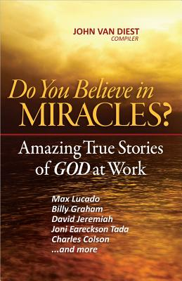 Do You Believe in Miracles? - Van Diest, John