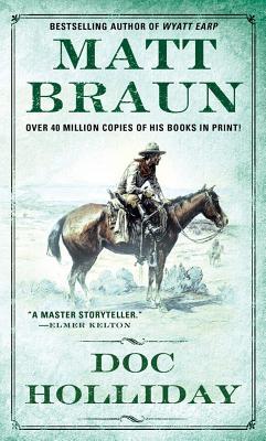 Doc Holliday - Braun, Matt