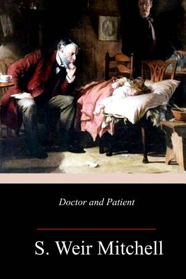 Doctor and Patient - Mitchell, S Weir