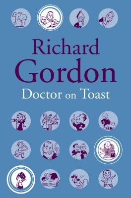 Doctor on Toast - Gordon, Richard