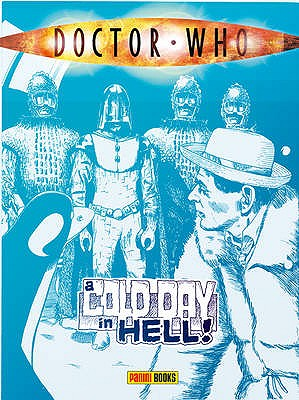 Doctor Who: A Cold Day in Hell - Grant, Alan, and Abnett, Dan, and Furman, Simon