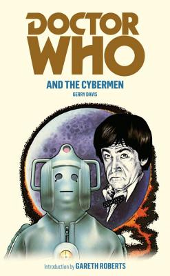 Doctor Who and the Cybermen - Davis, Gerry