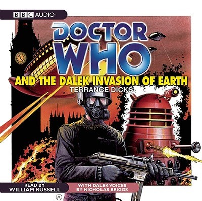 Doctor Who and the Dalek Invasion of Earth - Dicks, Terrance