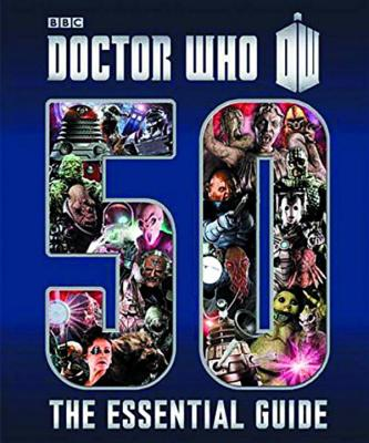 Doctor Who: Essential Guide to 50 Years of Doctor Who - Richards, Justin