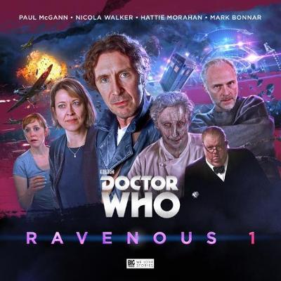 Doctor Who - Ravenous 1 - Dorney, John, and Fitton, Matt, and Bentley, Ken (Director)