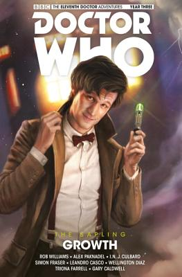 Doctor Who - The Eleventh Doctor: The Sapling Volume 1: Growth - Williams, Rob, and Paknadel, Alex