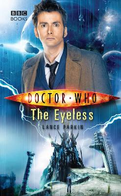Doctor Who: The Eyeless - Parkin, Lance