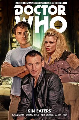 Doctor Who: The Ninth Doctor Volume 4: Sin Eaters - Scott, Cavan, and Melo, Adriana, and Bolson, Cris