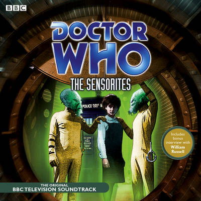 Doctor Who: The Sensorites: (TV Soundtrack) - Newman, Peter R., and Full Cast (Read by), and Hartnell, William (Read by)