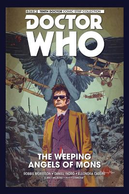 Doctor Who: The Tenth Doctor: The Weeping Angels of Mons - Morrison, Robbie