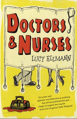 Doctors and Nurses - Ellmann, Lucy