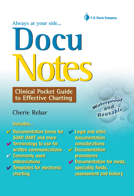 Docunotes: Clinical Pocket Guide to Effective Charting - Rebar, Cherie