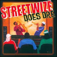 Does Dre - Streetwize