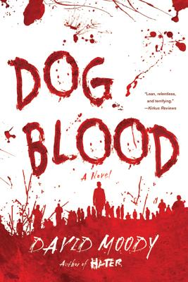 Dog Blood - Moody, David