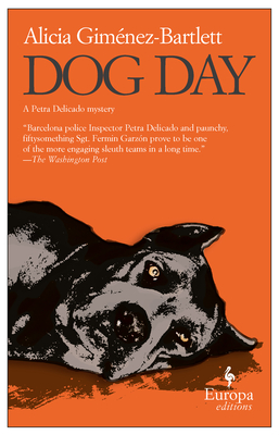 Dog Day - Gimenez-Bartlett, Alicia, and Caistor, Nick (Translated by)