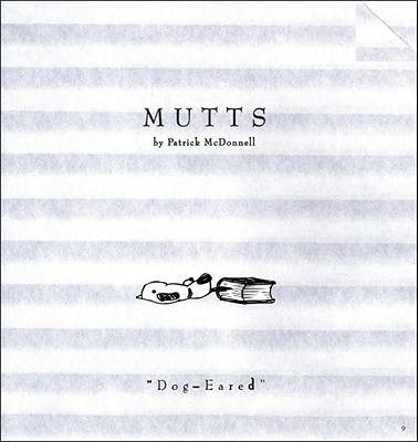 Dog-Eared: Mutts 9 - McDonnell, Patrick