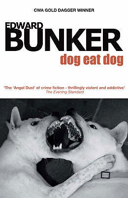 Dog Eat Dog - Bunker, Edward