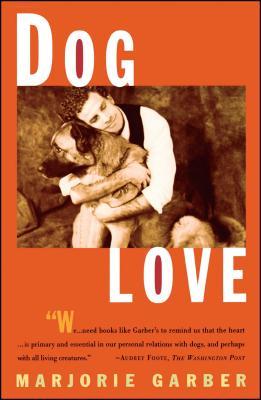 Dog Love - Garber, Marjorie B