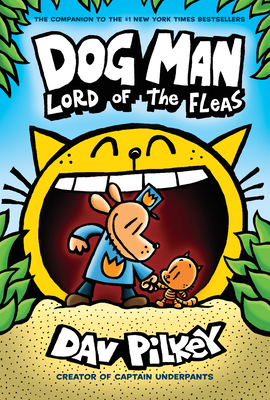 Dog Man: Lord of the Fleas: From the Creator of Captain Underpants (Dog Man #5), 5 -