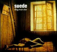 Dog Man Star [2011 2CD/1DVD] - Suede