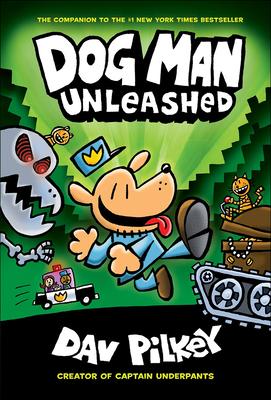 Dog Man Unleashed - Pilkey, Dav