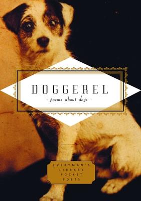 Doggerel: Poems about Dogs - Ciuraru, Carmela (Editor)
