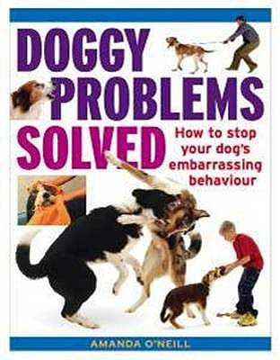 Doggy Problems Solved - O'Neill, Amanda