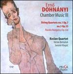 Dohnányi: String Quartets Nos. 1 & 3; Ruralia Hungarica