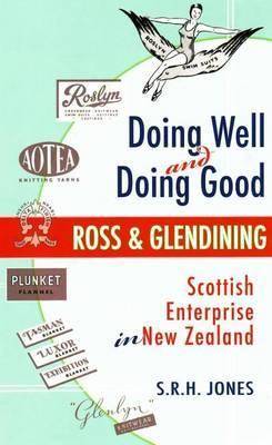 Doing Well and Doing Good - Jones, S R H