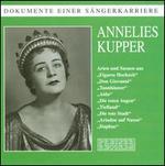 Dokumente einer Sängerkarriere: Annelies Kupper
