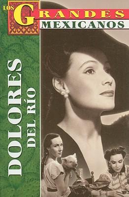 Dolores del Rio - Torres, Jose Alejandro