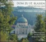 Dom zu St. Blasien Orgelmusik und Gregorianischer Choral